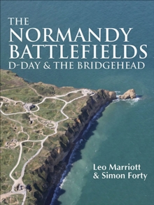 The Normandy Battlefields : D-Day and the Bridgehead, EPUB eBook