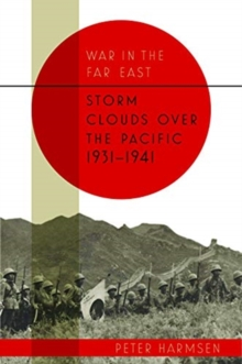 Storm Clouds Over the Pacific 1931-41, Hardback Book