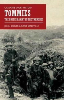 Tommies : The British Army in the Trenches, Paperback Book