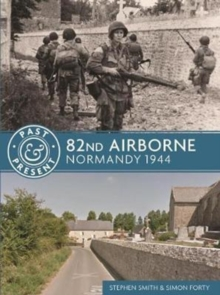 82nd Airborne : Normandy 1944, Paperback / softback Book