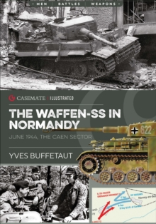 The Waffen-SS in Normandy. June 1944 : The Caen Sector, EPUB eBook
