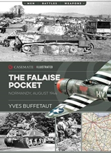 The Falaise Pocket : Normandy, August 1944, Paperback / softback Book