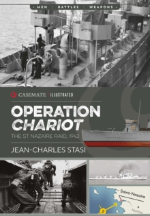 Operation Chariot : The St Nazaire Raid, 1942, EPUB eBook