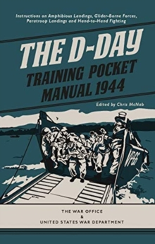 The D-Day Training Pocket Manual 1944, Hardback Book