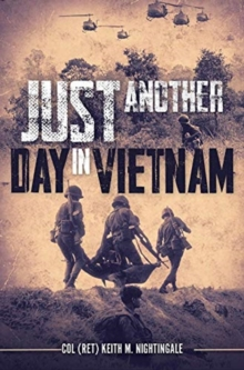 Just Another Day in Vietnam, Hardback Book