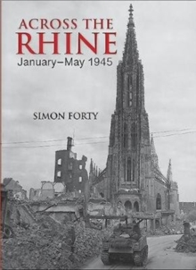 Across the Rhine : January-May 1945, Hardback Book