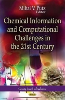 Chemical Information & Computational Challenges in the 21st Century, Hardback Book
