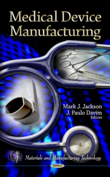 Medical Device Manufacturing, Hardback Book