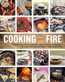 Cooking with Fire, Paperback / softback Book