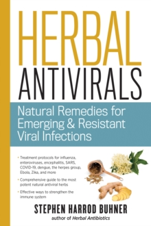 Herbal Antivirals : Natural Remedies for Emerging and Resistant Viral Infections, Paperback Book