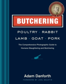 Butchering Poultry, Rabbit, Lamb, Goat, and Pork, Paperback / softback Book