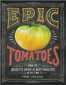 Epic Tomatoes, Paperback Book