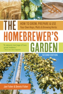 The Homebrewers Garden, Paperback / softback Book
