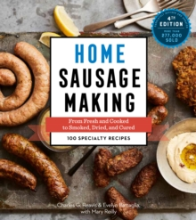 Home Sausage Making, 4th Edition, Paperback / softback Book