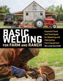 Basic Welding for Farm and Ranch, Paperback / softback Book