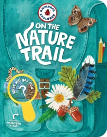 Backpack Explorer: On the Nature Trail, Spiral bound Book