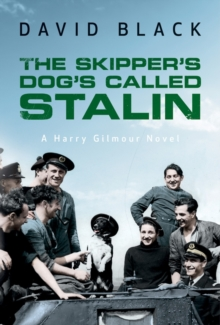 The Skipper's Dog's Called Stalin, Paperback Book