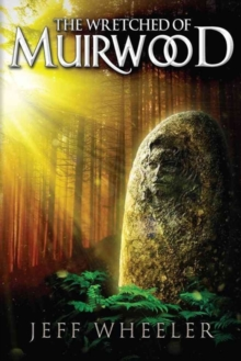 The Wretched of Muirwood, Paperback / softback Book