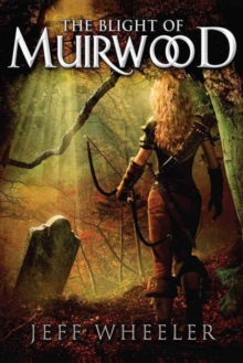 The Blight of Muirwood, Paperback Book