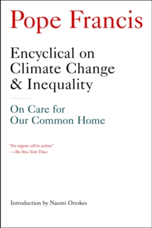 Encyclical on Climate Change and Inequality : On Care for Our Common Home, EPUB eBook