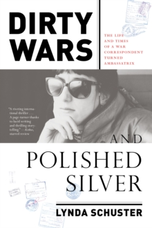 Dirty Wars And Polished Silver, Hardback Book