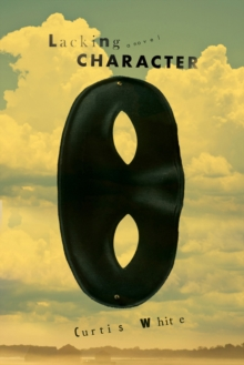 Lacking Character, Paperback Book