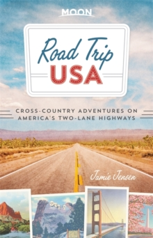 Road Trip USA (Seventh Edition) : Cross-Country Adventures on America's Two-Lane Highways, Paperback Book