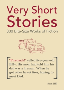Very Short Stories : 300 Bite-Size Works of Fiction, Paperback / softback Book