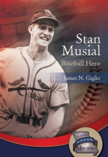 Stan Musial : Baseball Hero, Paperback Book