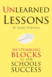 Unlearned Lessons : Six Stumbling Blocks to Our Schools' Success, EPUB eBook