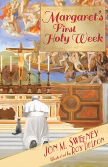 Margaret's First Holy Week, Paperback / softback Book