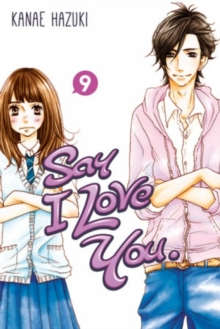 Say I Love You Volume 9, Paperback Book