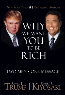 Why We Want You To Be Rich : Two Men * One Message, EPUB eBook