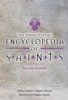 Our Sunday Visitor's Encyclopedia of Saints, Paperback Book