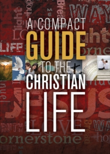 A Compact Guide to the Christian Life, EPUB eBook