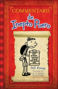 Diary of a Wimpy Kid Latin Edition : Commentarii de Inepto Puero, EPUB eBook