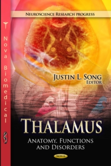 Thalamus : Anatomy, Functions & Disorders, Hardback Book