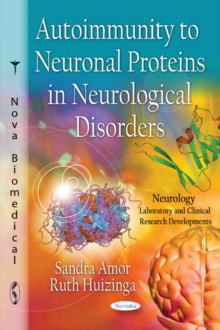 Autoimmunity to Neuronal Proteins in Neurological Disorders, Paperback / softback Book