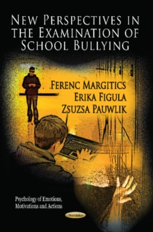 New Perspectives in the Examination of School Bullying, Paperback / softback Book