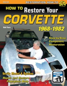 How to Restore Your Corvette 1968-1982, Paperback / softback Book