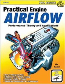 Practical Engine Airflow : Performance Theory and Applications, Paperback Book