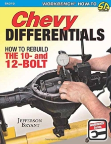Chevy Differentials How to Rebuild the 10- and 12-Bolt, Paperback Book