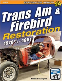Trans am and Firebird Restoration : 1970-1/2 -1981, Paperback Book
