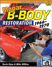 Mopar B-Body Restoration : 1966-1970, Paperback Book
