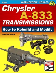 Chrysler A-833 Transmissions: How to Rebuild and Modify, Paperback / softback Book