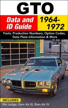 GTO Data and ID Guide 1964-1972, Paperback Book