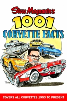 Steve Magnante's 1001 Corvette Facts, Paperback Book