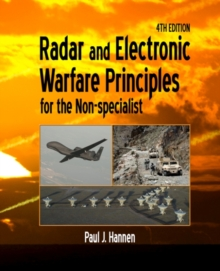Radar and Electronic Warfare Principles for the Non-Specialist, Paperback Book
