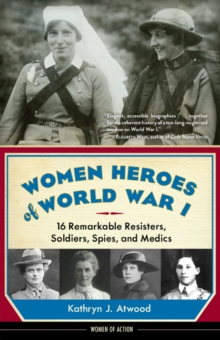 Women Heroes of World War I, Paperback Book
