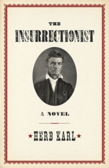 Insurrectionist: A Novel, Paperback Book